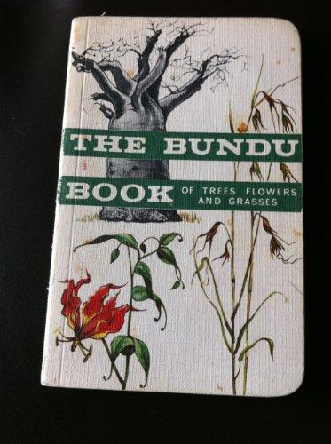 9780582575325: Bundu Book of Trees, Flowers and Grasses (BUNB)