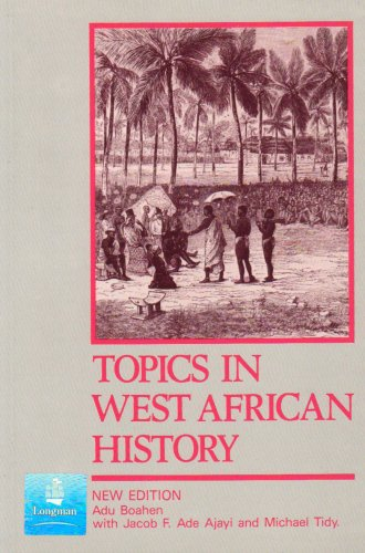 9780582585041: Topics in West African History (2nd Edition)