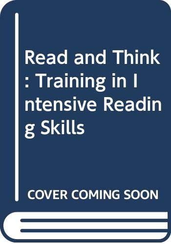 Read and Think: Training in Intensive Reading: John L. Munby