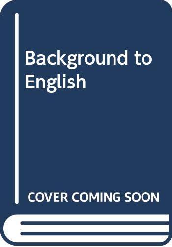 9780582600607: Background to English