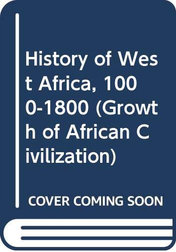 History of West Africa, 1000-1800 (Growth of: Davidson, Basil and