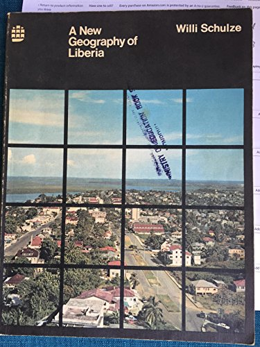 9780582602557: New Geography of Liberia