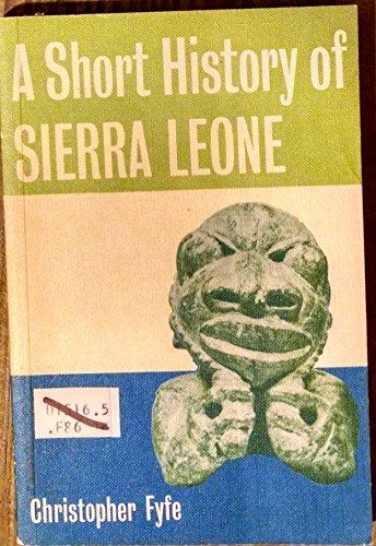 A Short History of Sierra Leone (0582603587) by Fyfe, Christopher
