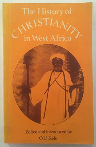 9780582603592: History of Christianity in West Africa