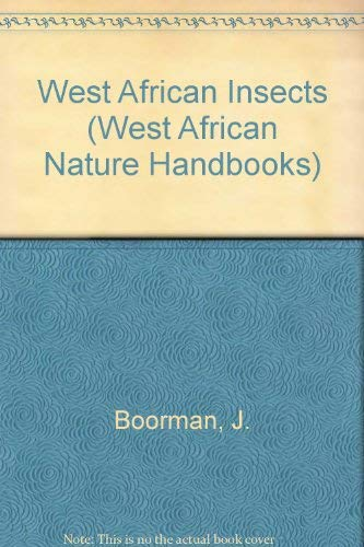 9780582606265: West African Insects (West African Nature Handbooks)