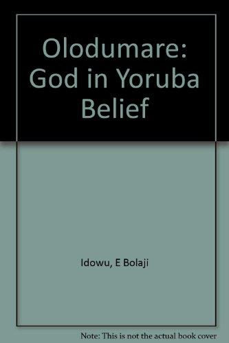 9780582608047: Olodumare: God in Yoruba Belief