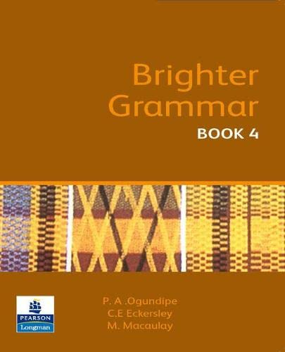 Brighter Grammar Book 4 African Edition (Paperback): C. E. Eckersley,