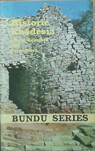 9780582641723: Historic Rhodesia (Bundu series)