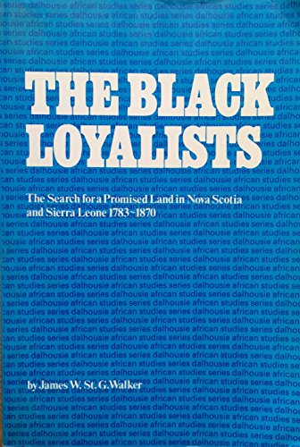 9780582641914: Black Loyalists: The Search for a Promised Land in Nova Scotia and Sierra Leone, 1783-1870 (Dalhousie African Studies Series)