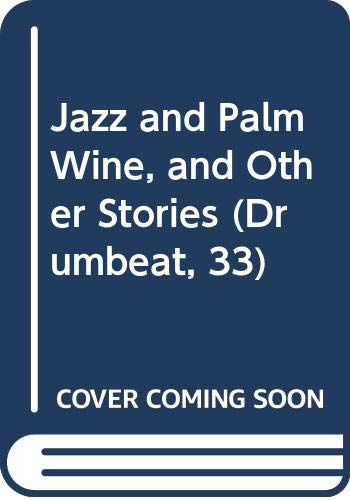 9780582642485: Jazz and Palm Wine, and Other Stories (English and French Edition)