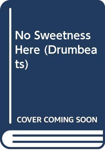9780582642713: No Sweetness Here (Drumbeats)