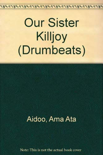 9780582642737: Our Sister Killjoy
