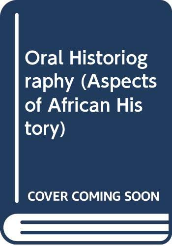 9780582643635: Oral Historiography (Aspects of African History)