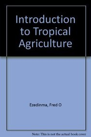 9780582643901: Introduction to Tropical Agriculture