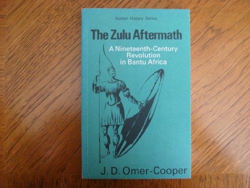 9780582645318: The Zulu Aftermath: A Nineteenth-Century Revolution in Bantu Africa