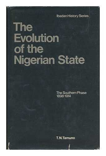 9780582645387: Evolution of the Nigerian State: The Southern Phase (Ibadan History)