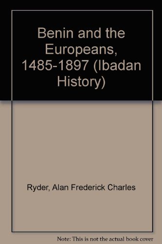 9780582646391: Benin and the Europeans, 1485-1897 (Ibadan History)