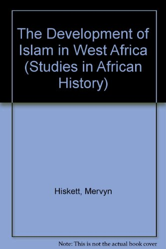9780582646926: The Development of Islam in West Africa (Studies in African History)