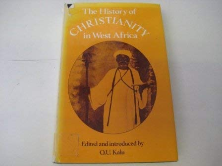 9780582646933: History of Christianity in West Africa