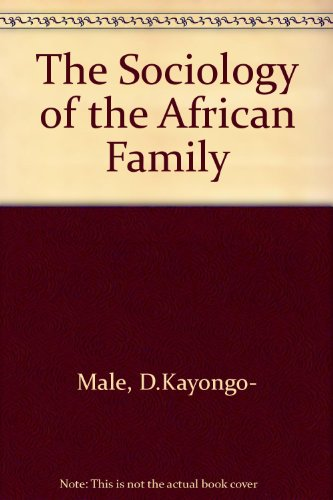 9780582647039: The Sociology of the African Family