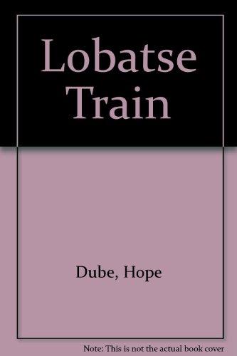 9780582651371: Lobatse Train