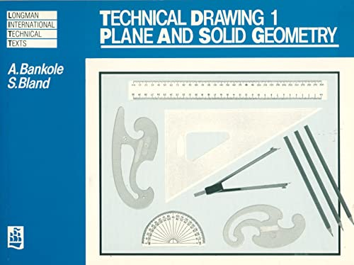 9780582651395: Technical Drawing 1: Plane and Solid Geometry: Plane and Solid Geometry v. 1 (Longman International Technical Texts)