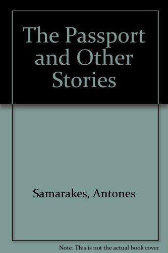 The passport and other stories: Antones Samarakes
