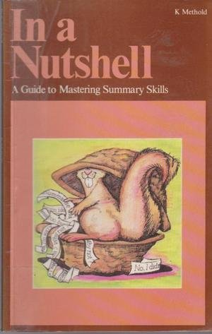 9780582688193: In A Nutshell - A Guide To Mastering Summary Skills