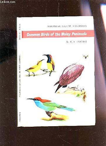 Common Birds of the Malay Peninsula: Tweedie, M. W. F.