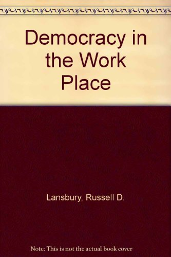 9780582714625: Democracy in the Work Place