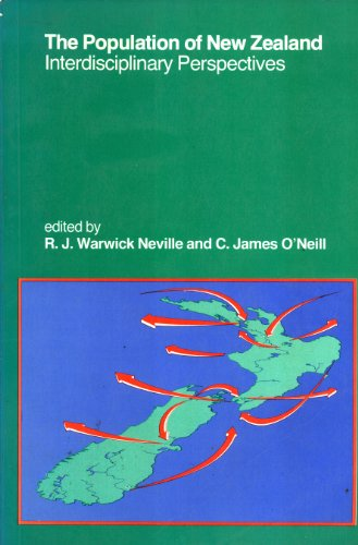 The Population of New Zealand: Interdisciplinary Perspectives: Neville, R J Warwick