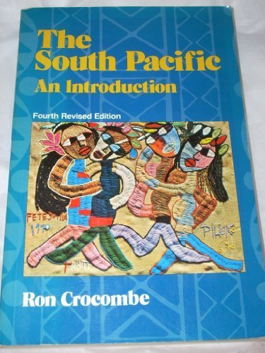 South Pacific, The: An Introduction - Fourth Revised Edition