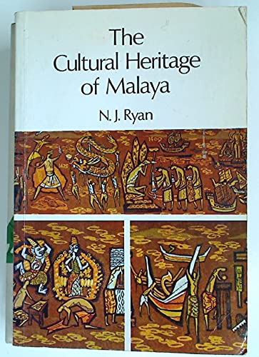 9780582724174: The cultural heritage of Malaya