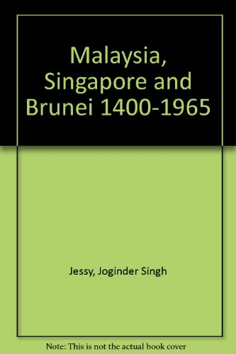 9780582724228: Malaysia, Singapore & Brunei, 1400 1965