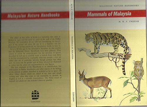 9780582724242: Mammals of Malaysia (Malaysian nature handbooks)
