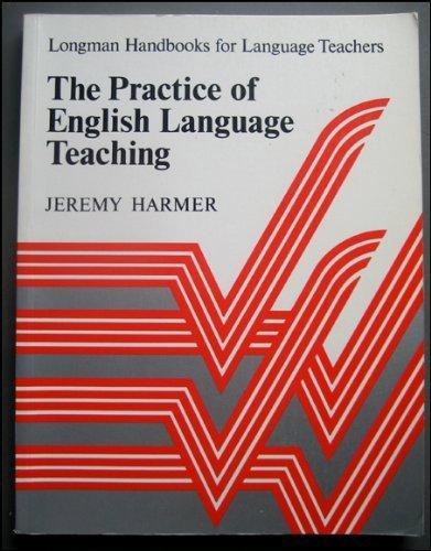 9780582746121: The Practice of English Language Teaching (Longman Handbooks for Language Teachers)