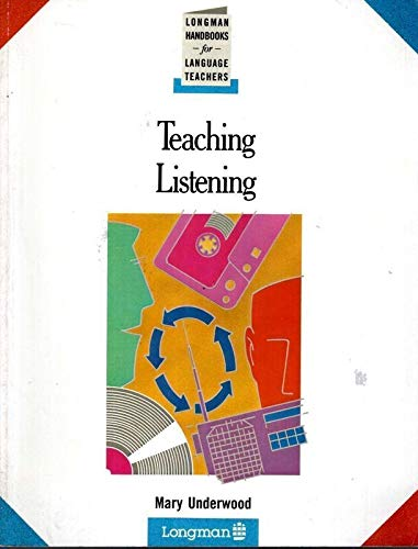9780582746190: Teaching Listening (Longman Handbooks for Language Teachers)