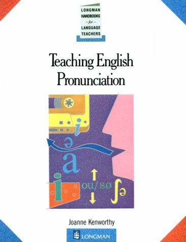 9780582746213: Teaching English Pronunciation (Handbooks for Language Teachers)