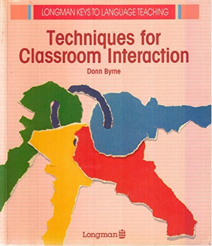 9780582746275: Techniques for Classroom Interaction (Longman Keys to Language Teaching)