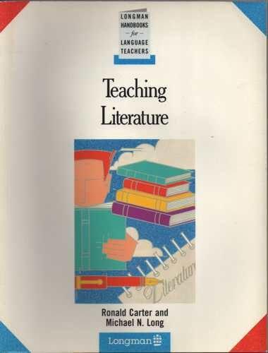 9780582746282: Teaching Literature (Handbooks for Language Teachers S.)