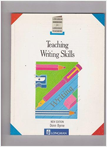 9780582746510: Teaching Writing Skills (Longman Handbooks for Language Teachers)