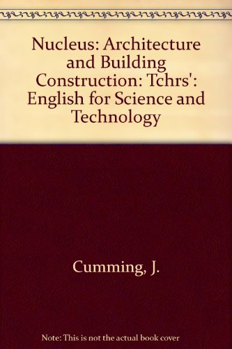 9780582748071: Nucleus: Architecture and Building Construction: Tchrs': English for Science and Technology