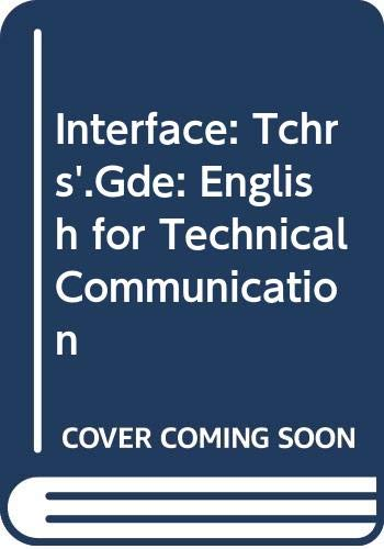 9780582748644: INTERFACE English for Technical Communication (Teacher's Guide)