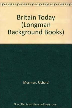 9780582749122: Britain Today (Longman Background Books)