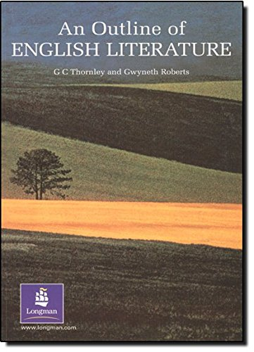 Outline of English Literature, An 2nd. Edition: Thornley, G C