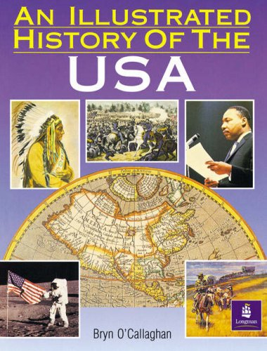 9780582749214: An Illustrated History of the U.S.A (Longman Background Books)
