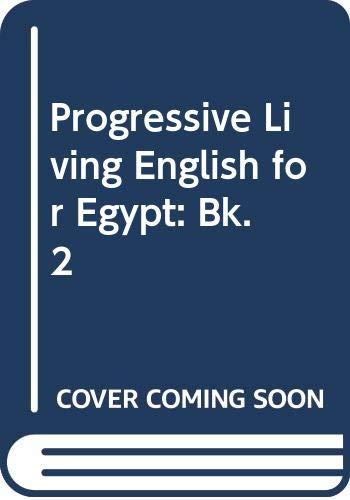 9780582762152: Progressive Living English for Egypt: Bk. 2