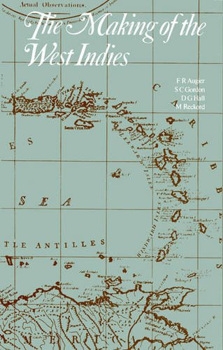 Making of West Indies, The: Augier, F.R.; etc.