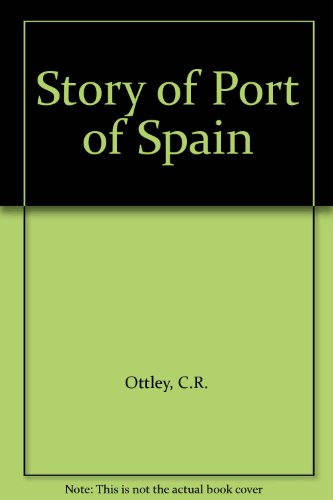 9780582763128: Story of Port of Spain