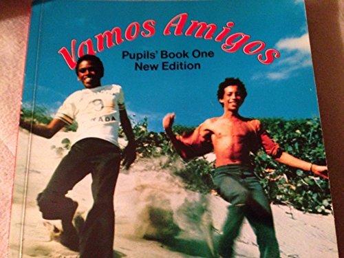 9780582764149: Vamos Amigos: Pupil's Book One